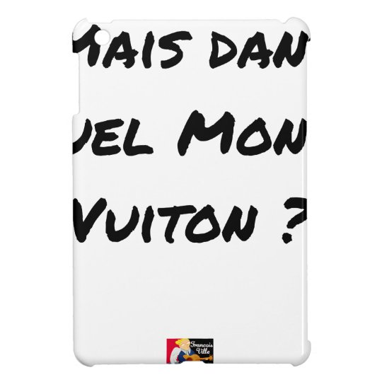 BUT IN WHICH WORLD VUITON? - Word games iPad Mini Covers