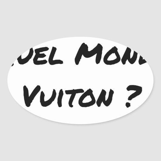 BUT IN WHICH WORLD VUITON? - Word games Oval Sticker