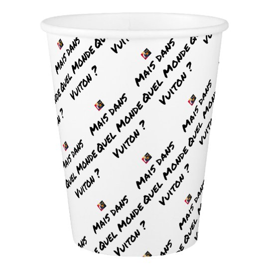 BUT IN WHICH WORLD VUITON? - Word games Paper Cup
