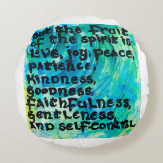 But the Fruit of the Spirit Round Pillow