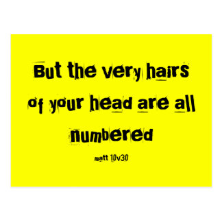 But the very hairs of your head are all numbere... postcard