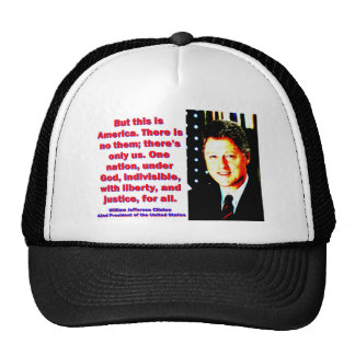 But This Is America - Bill Clinton Trucker Hat
