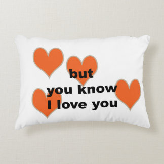 but you know I love you (lumbar pillow) Decorative Pillow