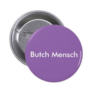 Butch Mensch (button) 2 Inch Round Button