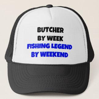 Butcher by Week Fishing Legend By Weekend Trucker Hat