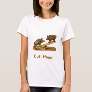 Butt Head Pigs T-Shirt