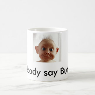Butt Ugly Coffee Mug