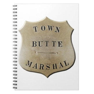 Butte Town Marshal Notebook