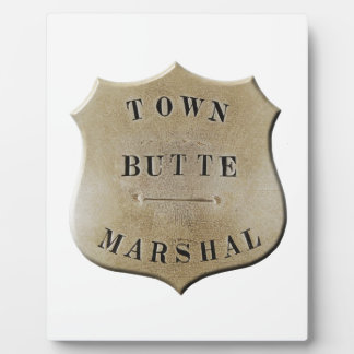 Butte Town Marshal Plaque