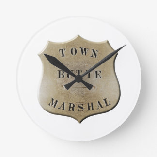 Butte Town Marshal Round Clock