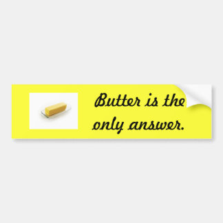 Butter Bumper sticker