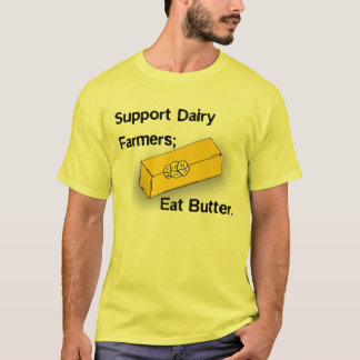 Butter :: It's not just for spreading T-Shirt