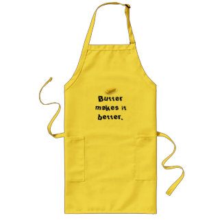 Butter makes it better. long apron