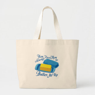 Butter Me Up Large Tote Bag