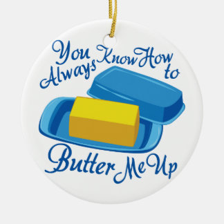 Butter Me Up Round Ceramic Ornament