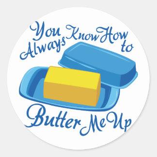 Butter Me Up Round Sticker