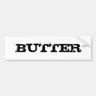 Butter Sticker Bumper Sticker