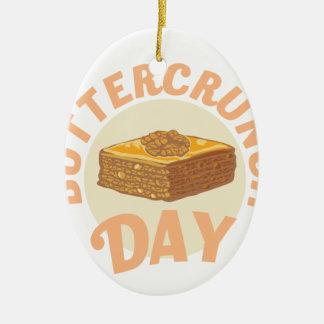 Buttercrunch Day - Appreciation Day Ceramic Ornament
