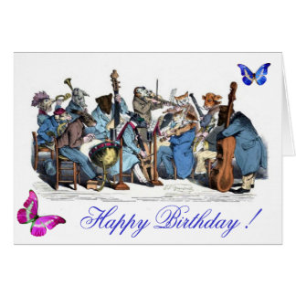 BUTTERFLIES AND,ANIMAL FARM ORCHESTRA  BIRTHDAY CARD