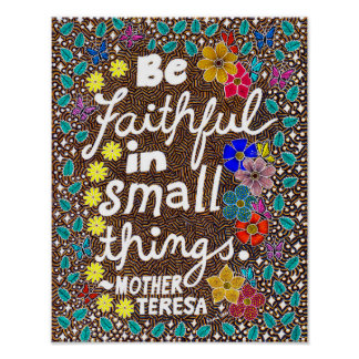 Butterflies Flowers Small Things Typography Quote Poster