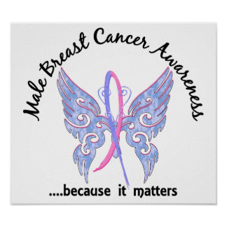 Butterfly 6.1 Male Breast Cancer Poster