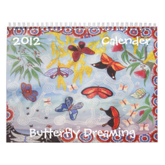 Butterfly Dreaming 2012 Wall Calendar