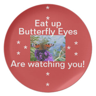 Butterfly Eyes Are Watching you plate