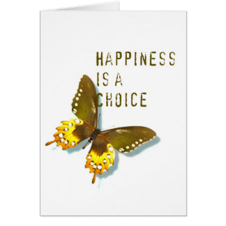 Butterfly- Happiness is a Choice Card