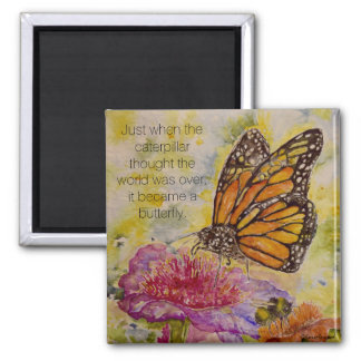 Butterfly Inspiration Quote Monarch Art Magnet