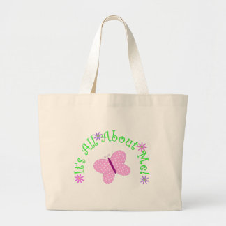 Butterfly Its All About Me Tote Bag