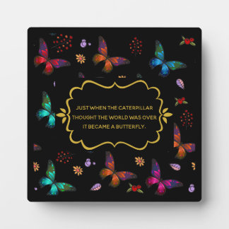 Butterfly Quote on Change Plaque