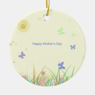 Butterfly Sunshine Mothers Day Round Ceramic Ornament