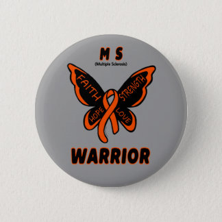 Butterfly/Warrior...MS 2 Inch Round Button