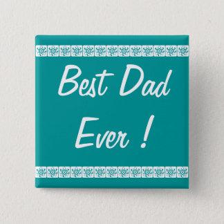 """Button  """"Best Dad ever"""""""