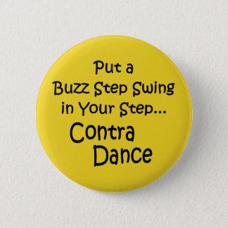 Button-Buzz Step Swing 2 Inch Round Button