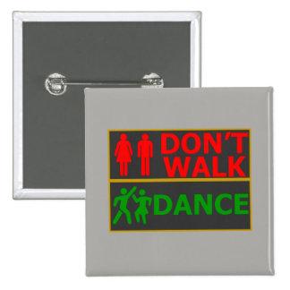 Button - Don't Walk, Dance