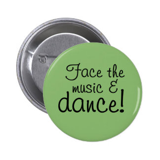 Button - Face the Music & Dance!