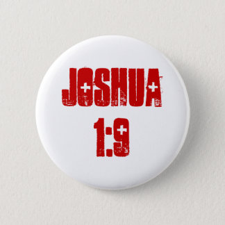 Button: Joshua 1:9 (text) 2 Inch Round Button