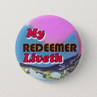 button-my Redeemer liveth 2 Inch Round Button