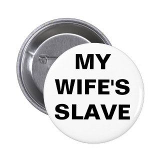 Button My Wife's Slave