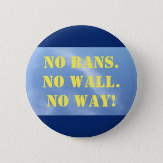 Button: No Ban 2 Inch Round Button