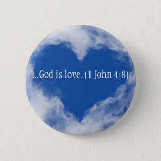 Button of Blue shaped heart in sky & God is love.