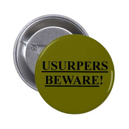Button Pin OD Green w/ Usurpers Beware!