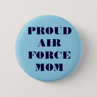 Button Proud Air Force Mom