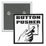 Button Pusher Funny T-shirts Gifts