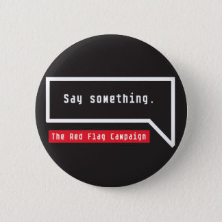 Button-Say Something (bubble quote) 2 Inch Round Button