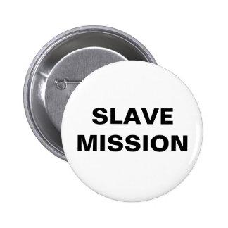 Button Slave Mission
