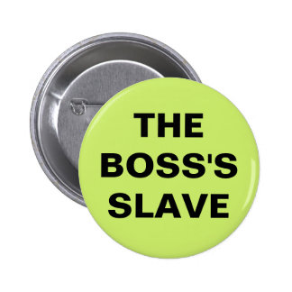 Button The Boss's Slave