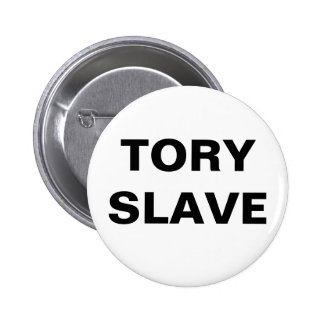 Button Tory Slave