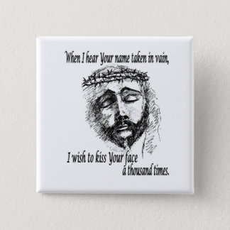 Button with the Head of Christ and saying.